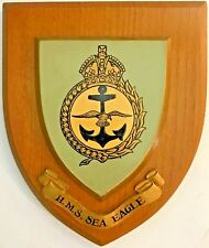 HMS SEA EAGLE ROYAL NAVY SHIP'S BADGE/CREST on WOODEN PLAQUE  6 X 7 Inches