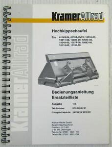 Kramer Allrad Hochkippschaufel Bedienungsanleitung Ersatzteilkatalog 3/1999