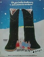 PUBLICITE ERAM CHAUSSURES BOTTE POUR FEMME 130 F DE 1980 FRENCH AD PUB VINTAGE