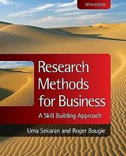 Research Methods for Business : A Skill Building Approach by Uma Sekaran and...