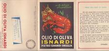 C1793) ONEGLIA, IMPERIA, OLIO D'OLIVA ISNARDI A CIBO DELICATO OLIO PRELIBATO. VG