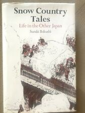 Snow Country Tales-Life In The Other Japan- Suzuki Bokushi-1st Edition-1986