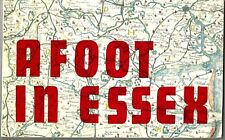 A Foot in Essex by Frank Dawes - Routes for the walking enthusiast