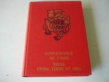 Connaissance de l'Asie népal entre Terre et Mer livre  1971 Huguette Ecole