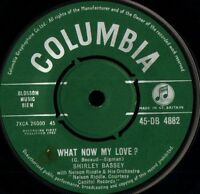"SHIRLEY BASSEY what now my love/above all others 45-DB 4882 uk 1962 7"" WS EX/"