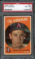 1959 Topps BB Card # 51 Rip Coleman Kansas City Athletics PSA NM-MT 8 !!!