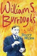 *USED VG* William S. Burroughs : A Life by Barry Miles (Pbk 2015) #182