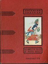 ERCKMANN CHATRIAN -- LES ANNÉES DE COLLÈGE  DE MAÎTRE NABLOT - 1936