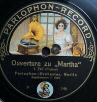 "F. Kark Parlophon Orch. Berlin ""Overture Martha"" Parlophon picturelbl. 78rpm12"""