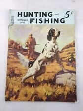 Hunting and Fishing Magazine Back Issue September 1937 Vintage Old