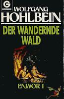 Der wandernde Wald (Enwor 1) von Wolfgang Hohlbein / #565