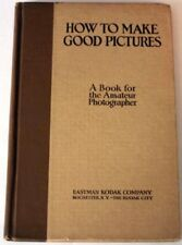 B0027SIJ60 How to Make Good Pictures: A Textbook for the Amateur Photographer