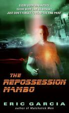 The Repossession Mambo by Garcia, Eric