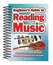 Beginner's Guide to Reading Music: Easy to Use, Easy to Learn; a Simple Introduc