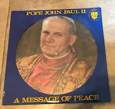Pope John Paul ll A Message of Peace LP Picture Disc NEW in sleeve 1984 Canada