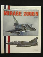 Mirage 2000N - full of color profiles & photos, French Text, 82 pages
