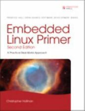 Embedded Linux Primer: A Practical Real-World Approach (2nd Edition) New