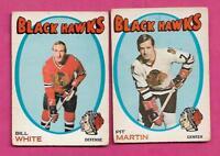 1971-72 OPC HAWKS PIT MARTIN + BILL WHITE  GOOD CARD (INV# J0103)