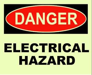 ELECTRICAL HAZARD  GLOW in the DARK DANGER  SIGN