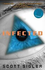 Infected: A Novel, Scott Sigler, Good Condition, Book