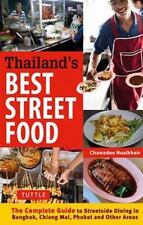 Thailand's Best Street Food: The Complete Guide to Streetside Dining in Bangkok,