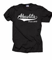 Gift For Grandmother T-Shirt Abuelita Desde 2015 Grandma Tee Shirt Nana Shirt
