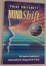Mindshift: The Employee Handbook for Understanding the Changing World of Work