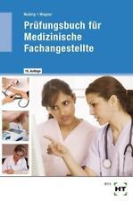 Prüfungsbuch für Medizinische Fachangestellte von Helmut Nuding und Margit Wagner (2016, Taschenbuch)