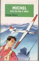 Michel fait du vol à voile de Bayard, Georges | Livre | d'occasion