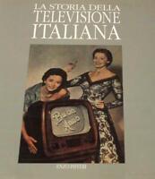 RAI - La vera storia illustrata della televisione italiana - 1^ ed. 1990