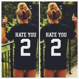 HATE YOU 2 Tee Shirt Tshirt Top Unisex Men Women Unisex Fashion T-shirt Unisex G