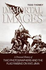Immortal Images: A Personal History of Two Photographers and the Flag-raising on