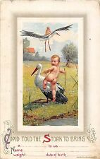 POSTCARD    GREETINGS   BABY  Related    Cupid told the  Stork to Bring
