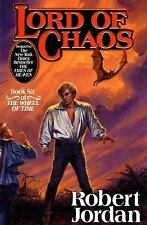 Lord of Chaos (The Wheel of Time, Book 6), Robert Jordan, Very Good Book