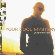 Garry Christian Your cool mystery (1997) [CD]