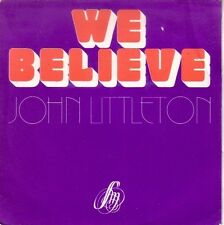 "7"" 45 TOURS FRANCE JOHN LITTLETON ""We Believe / In This World"" 70'S PAUL PIOT"