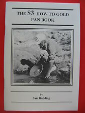 The $3 How To Gold Pan Book by Sam Radding- placer mining prospecting panning