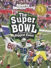 The Super Bowl: All about Pro Football's Biggest Event (Winner Takes All)