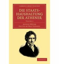 Die Staatshaushaltung der Athener: Volume 2 (Cambridge Library Collection - Clas