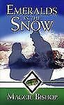 Emeralds in the Snow by Maggie Bishop (2004, Paperback) NEW BOOK