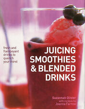 Juicing Smoothies & Blended Drinks by Suzannah Oliver & Joanna Farrow - New