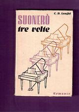 SUONERO' TRE VOLTE -LONGHI CIRO DACIRIO - IL MESSAGGERO DI S. ANTONIO -1956