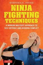 Ninja Fighting Techniques: A Modern Master's Ansatz Sich Self-Defense Avoidi