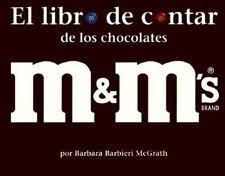 El Libro de Contar de Los Chocolates Marca M&M (Spanish Edition)