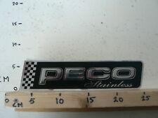 STICKER,DECAL LARGE PECO STAINLESS NITS AND BOLTS ?