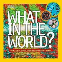What in the World? (What in the World) by National Geographic Kids, NEW Book, FR