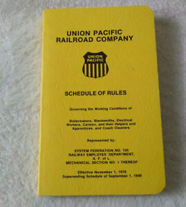 Union Pacific Railroad Company Schedule of Rules Effective 1976