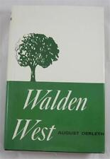 WALDEN WEST AUGUST DERLETH 1961 E V A DUELL SLOAN  HARDCOVER 1ST ED DJ
