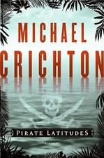 Pirate Latitudes: A Novel - Hardcover By Crichton, Michael - VERY GOOD
