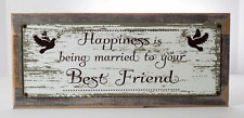 Happiness is Being Married to your Best Friend Metal Sign Framed on Rustic Wood
